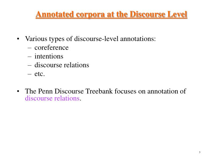 Annotated corpora at the Discourse Level