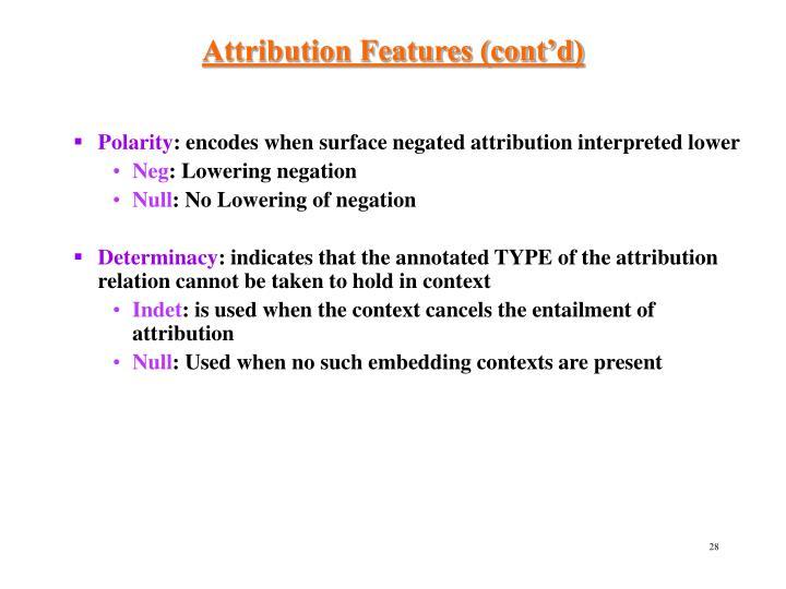 Attribution Features (cont'd)