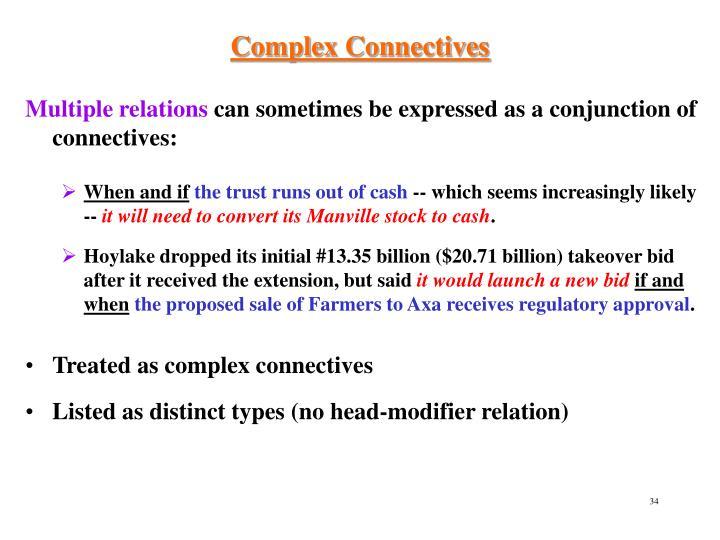 Complex Connectives