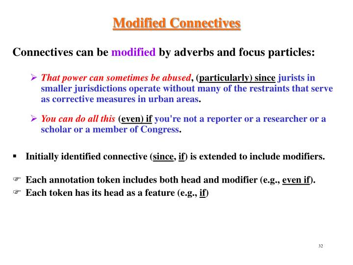 Modified Connectives
