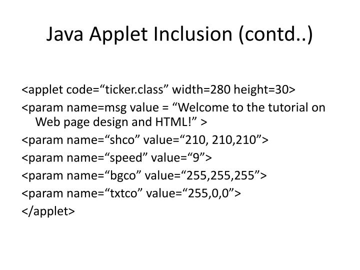 Java Applet Inclusion (contd..)