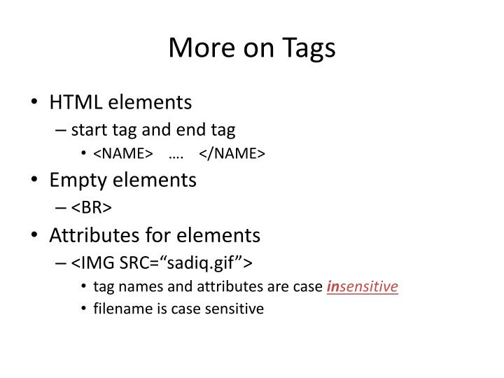 More on Tags