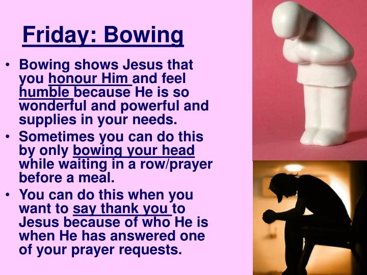 Friday: Bowing