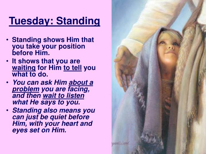 Tuesday: Standing