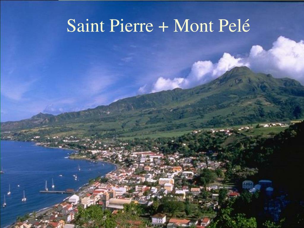 Saint Pierre + Mont Pelé