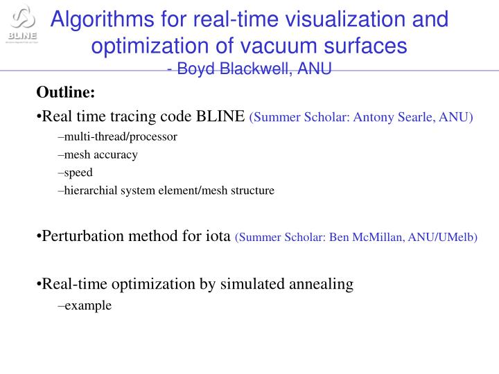 Algorithms for real time visualization and optimization of vacuum surfaces boyd blackwell anu1