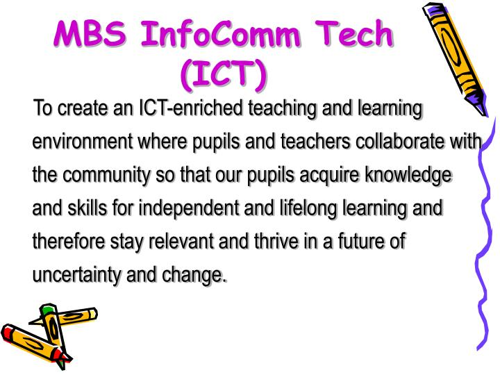 MBS InfoComm Tech (ICT)