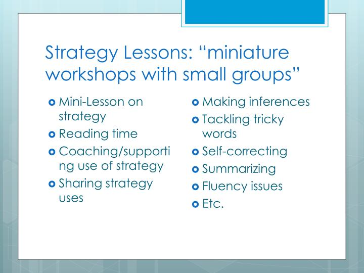 """Strategy Lessons: """"miniature workshops with small groups"""""""