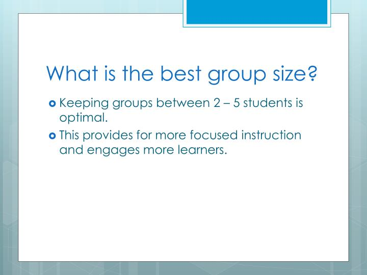 What is the best group size?