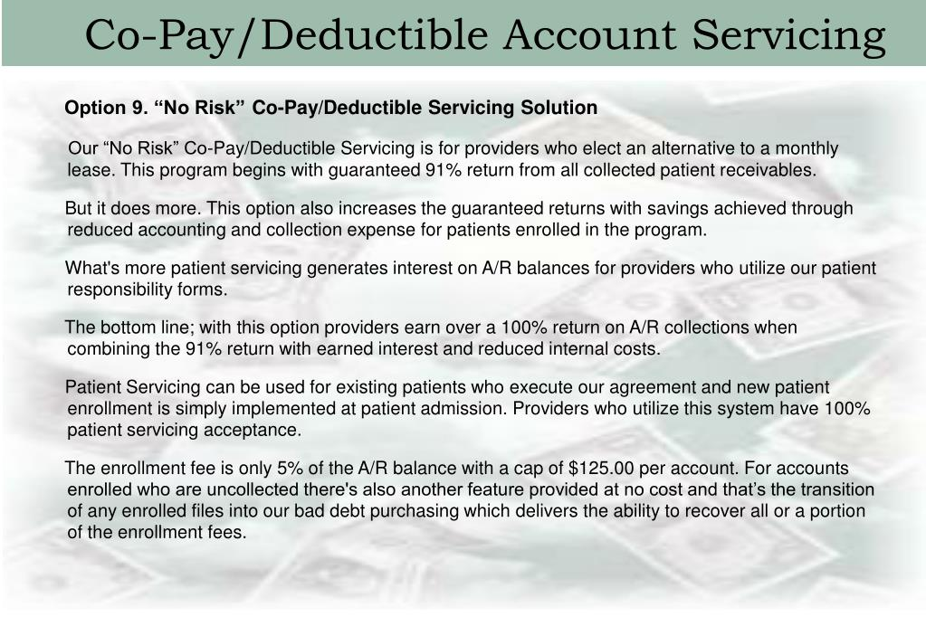 Co-Pay/Deductible Account Servicing