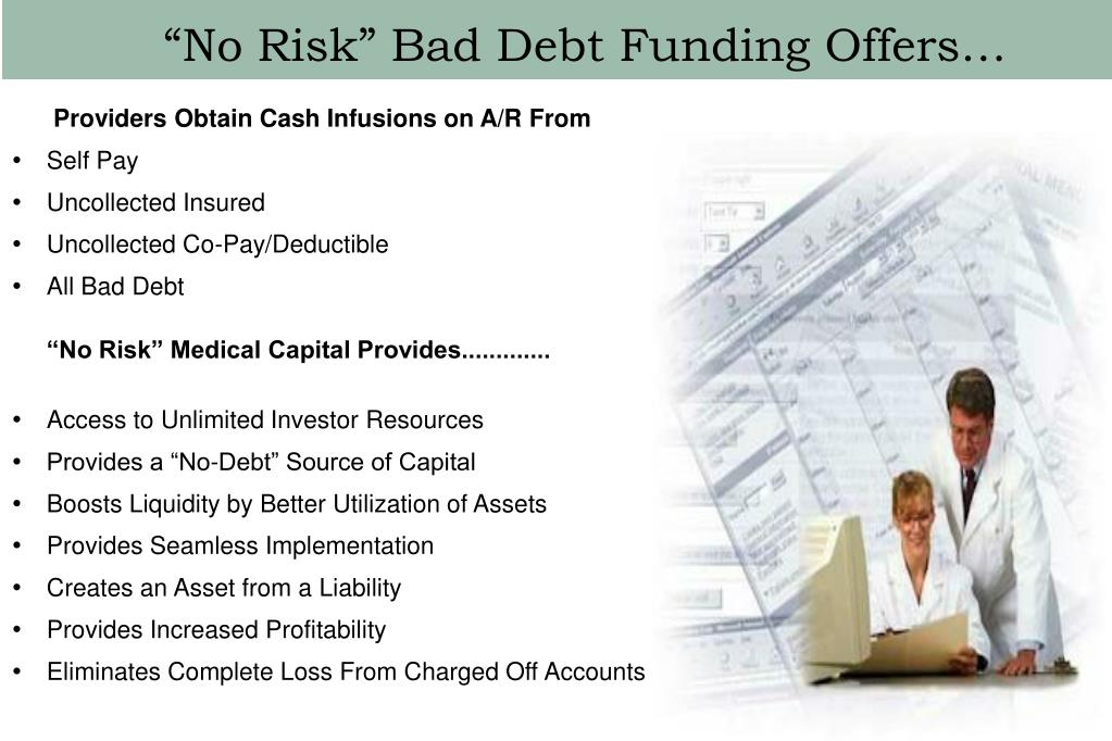 """No Risk"" Bad Debt Funding Offers…"