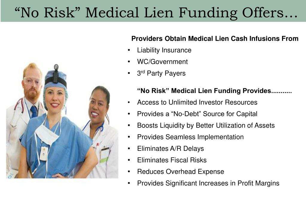 """No Risk"" Medical Lien Funding Offers…"