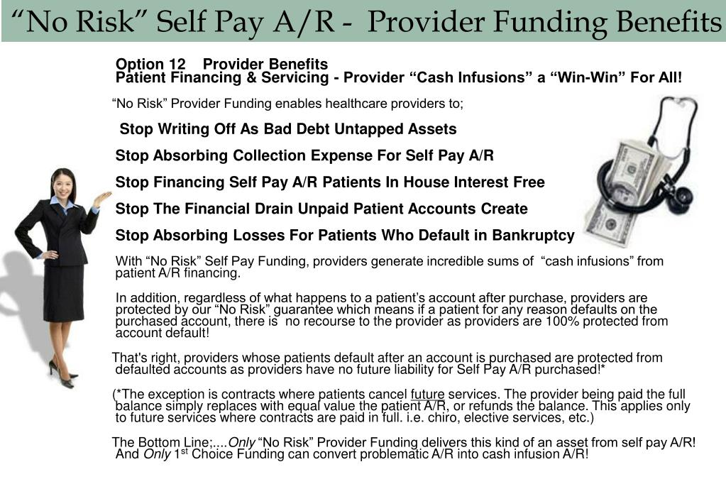 """No Risk"" Self Pay A/R -  Provider Funding Benefits"
