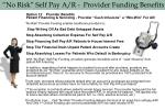 no risk self pay a r provider funding benefits