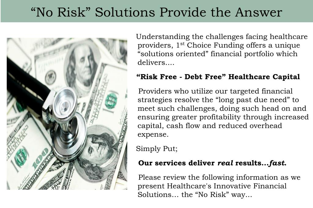 """No Risk"" Solutions Provide the Answer"