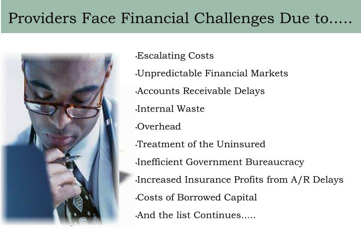 Providers face financial challenges due to