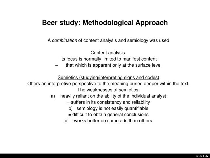 Beer study: Methodological Approach