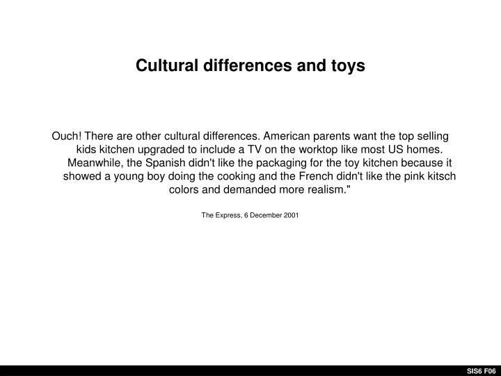 Cultural differences and toys