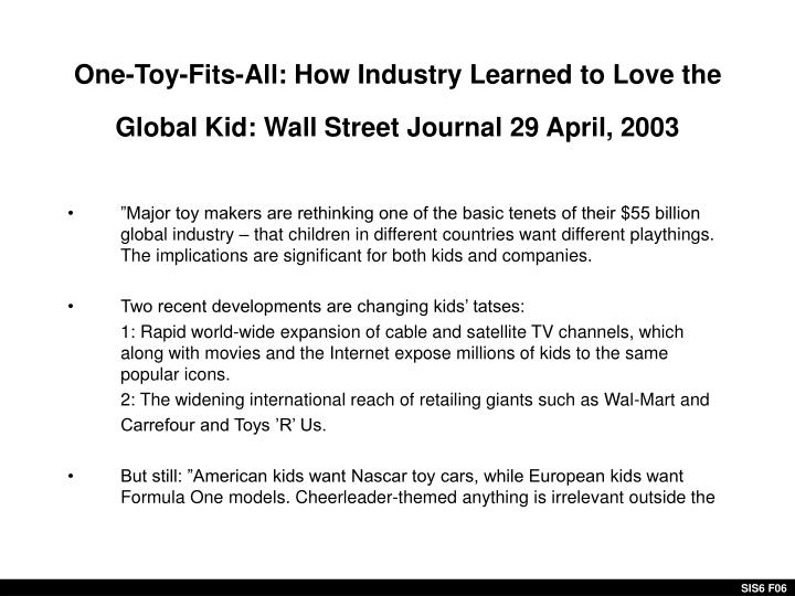One-Toy-Fits-All: How Industry Learned to Love the Global Kid: Wall Street Journal 29 April, 2003