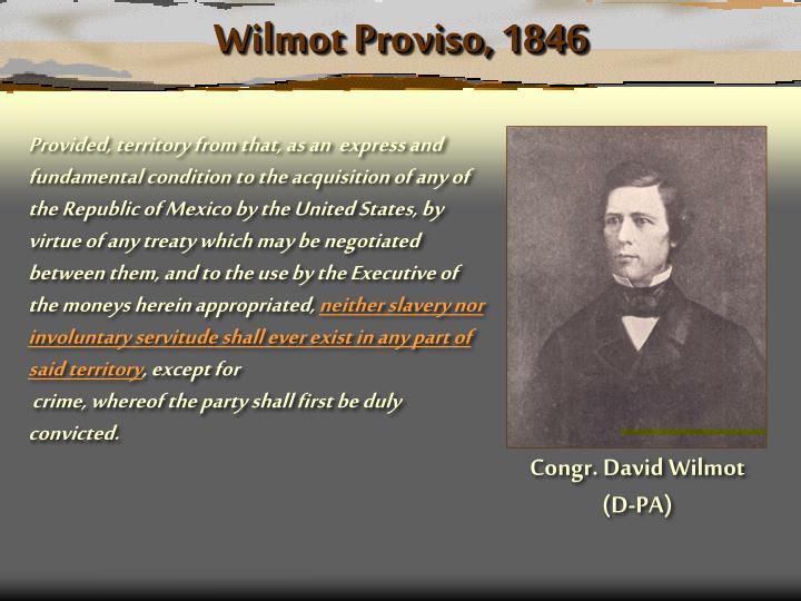Wilmot Proviso, 1846