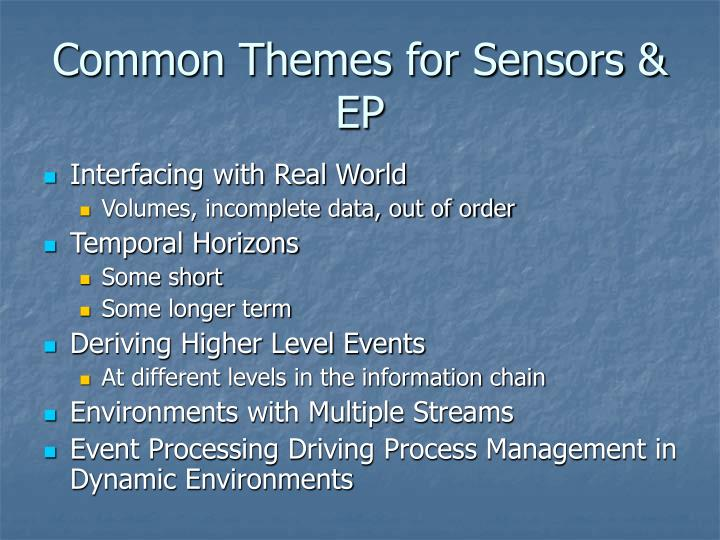 Common Themes for Sensors & EP