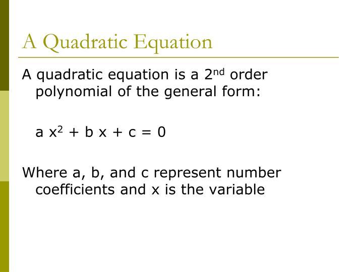 A Quadratic Equation