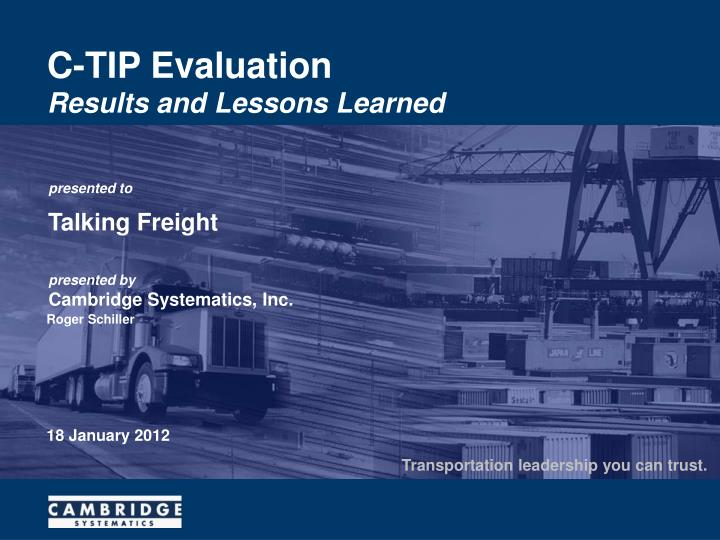 C tip evaluation