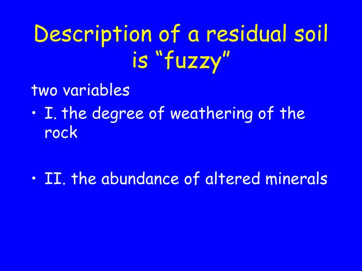 "Description of a residual soil is ""fuzzy"""