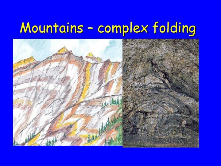 Mountains – complex folding
