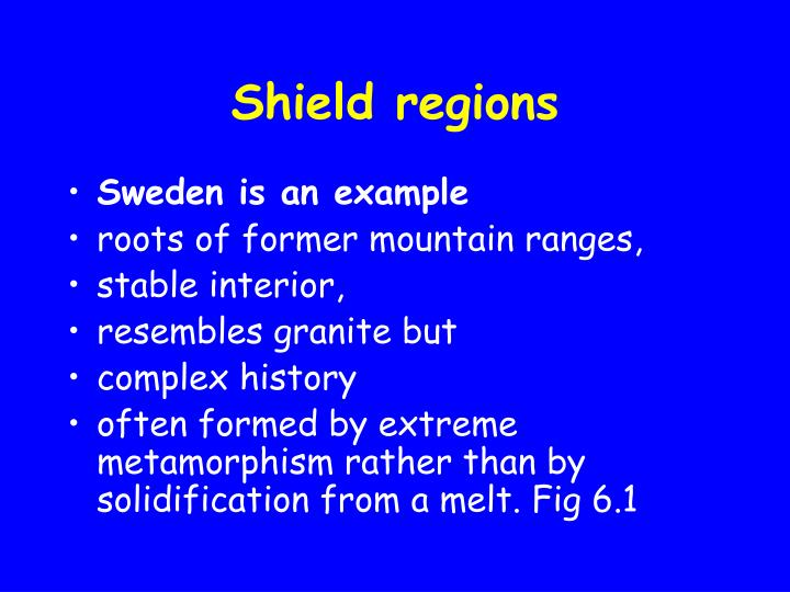 Shield regions