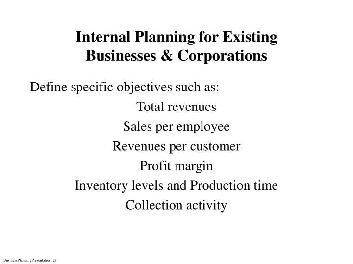 Internal Planning for Existing