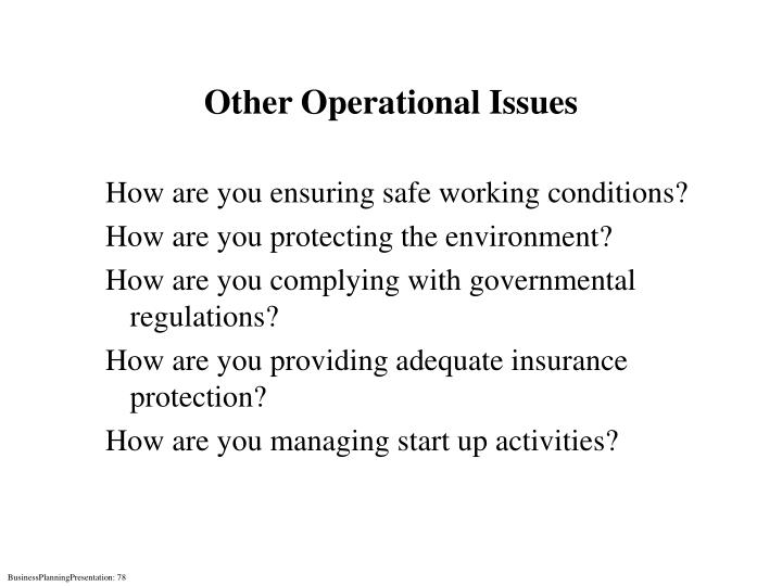 Other Operational Issues