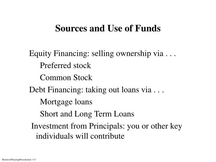 Sources and Use of Funds