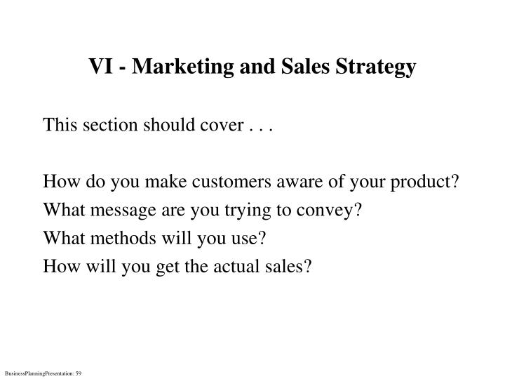 VI - Marketing and Sales Strategy