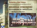 regional strengths environmental cultural assets7