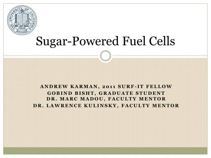 Sugar powered fuel cells