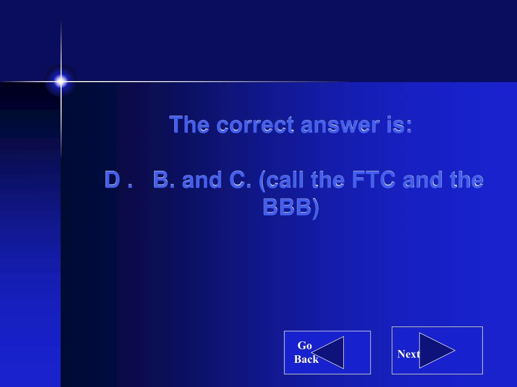 The correct answer is: