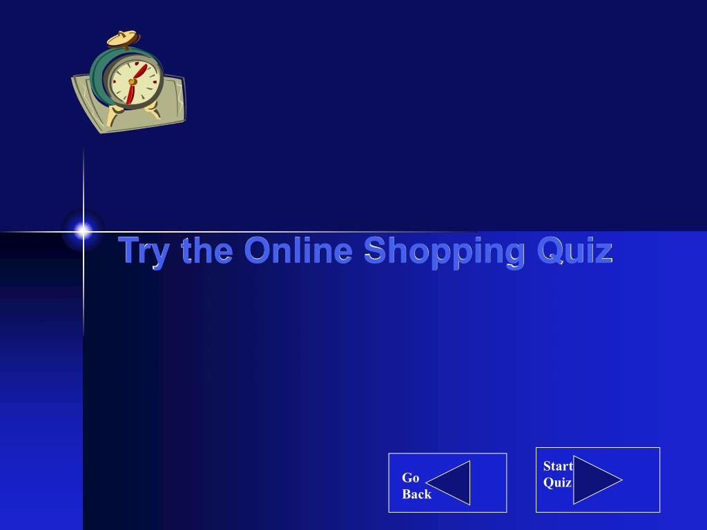 Try the Online Shopping Quiz