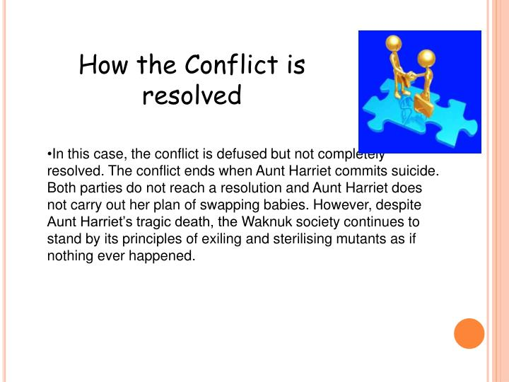 How the Conflict is resolved