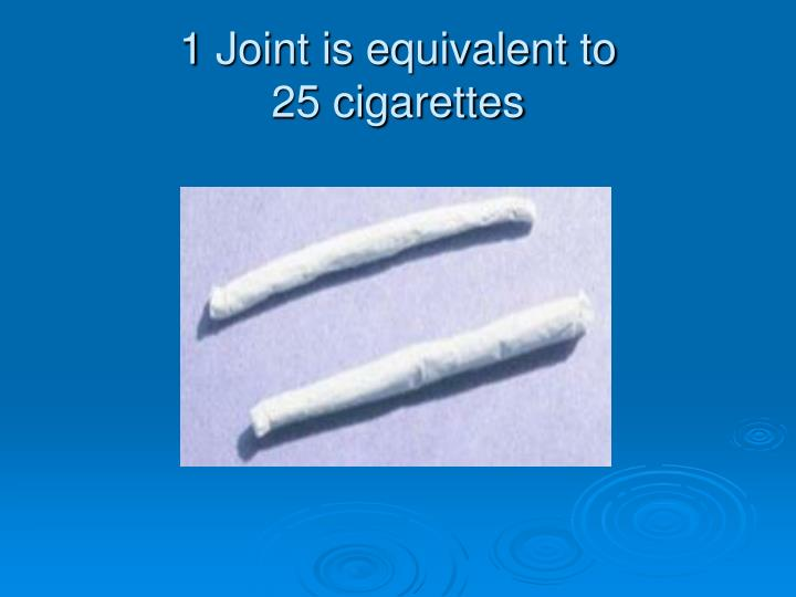 1 Joint is equivalent to