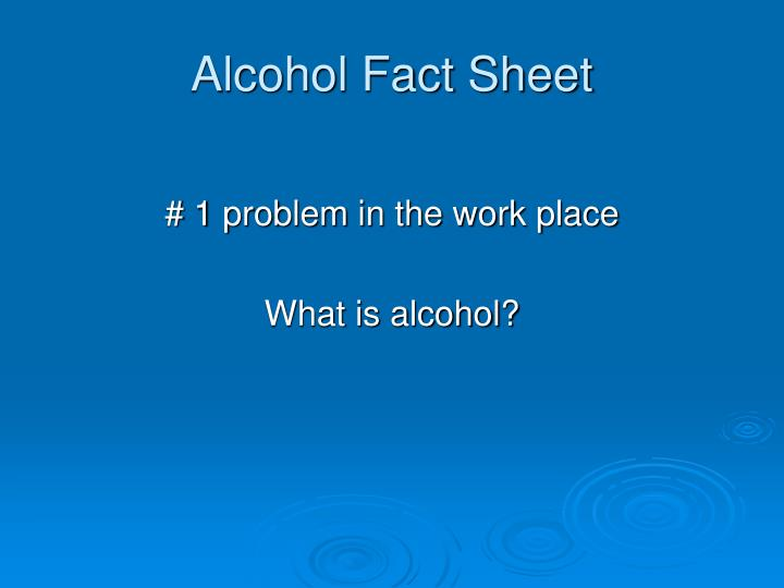 Alcohol Fact Sheet