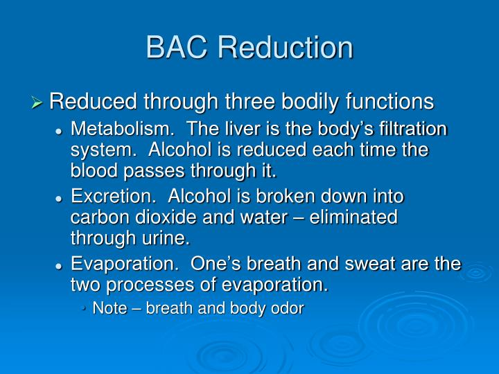 BAC Reduction