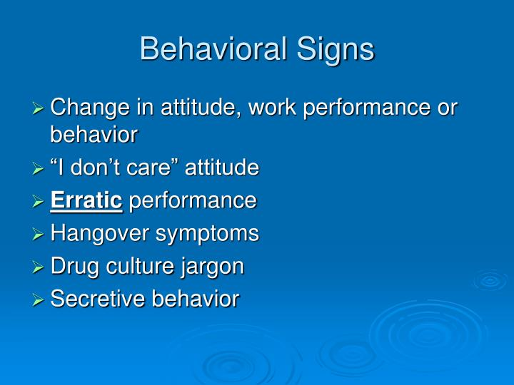Behavioral Signs