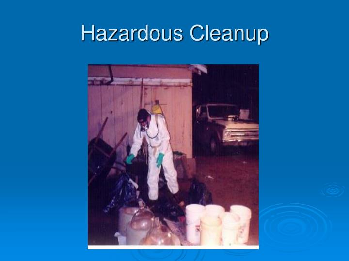 Hazardous Cleanup