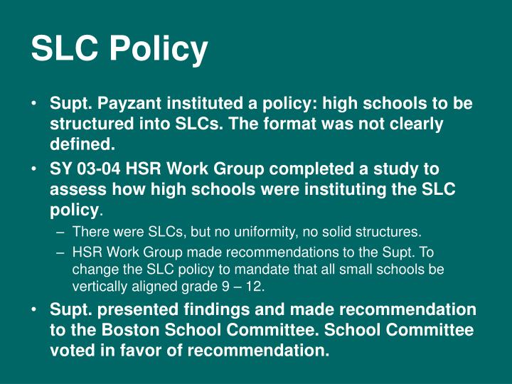 SLC Policy