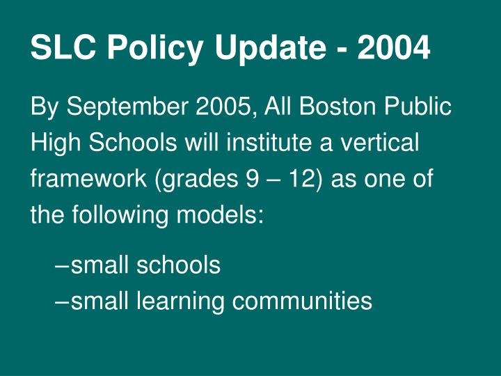 SLC Policy Update - 2004