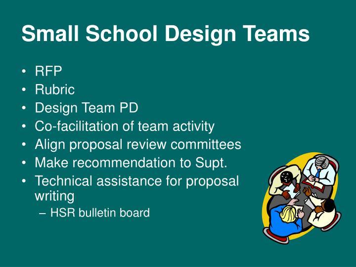 Small School Design Teams