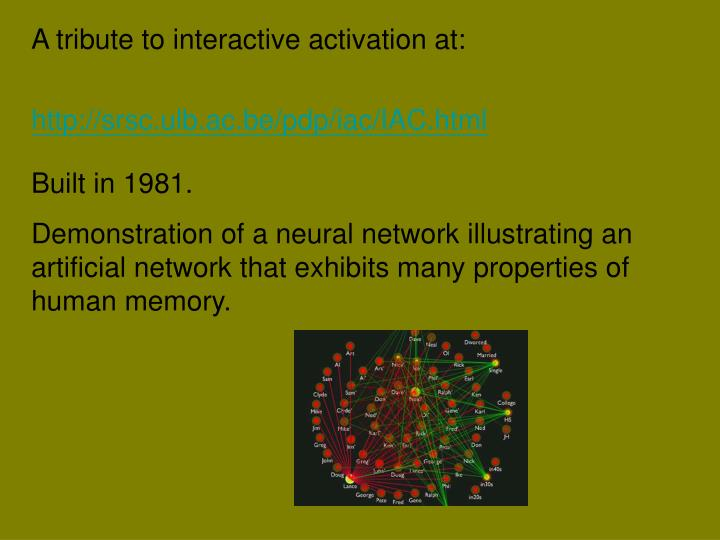 A tribute to interactive activation at: