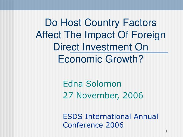 Do Host Country Factors Affect The Impact Of Foreign Direct Investment On Economic Growth?