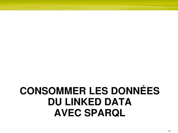 Consommer les données
